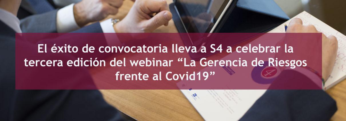 """3º Edición webinar """"La Gerencia de Riesgos frente al Covid19"""""""